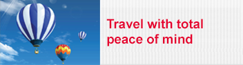 Travel with total peace of mind